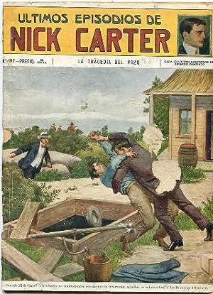 ULTIMOS EPISODIOS DE NICK CARTER. Nº 97: LA TRAGEDIA DEL POZO.