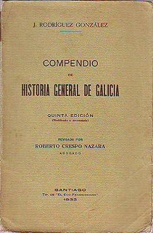 COMPENDIO DE HISTORIA GENERAL DE GALICIA.: RODRIGUEZ GONZALEZ, J.