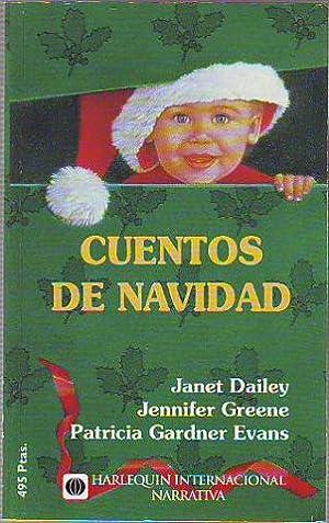 CUENTOS DE NAVIDAD.: DAILEY/GREENE/GARDNER EVANS, Janet/Jennifer/Patricia.