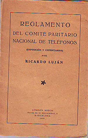 REGLAMENTO DEL COMITÉ PARITARIO NACIONAL DE TELEFONOS: LUJAN, Ricardo.