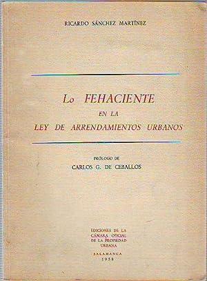 LO FEHACIENTE EN LA LEY DE ARRENDAMIENTOS: SANCHEZ MARTINEZ, Ricardo.