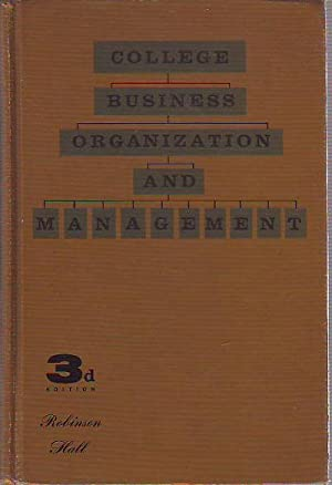 COLLEGE BUSINESS ORGANIZATION AND MANAGEMENT.