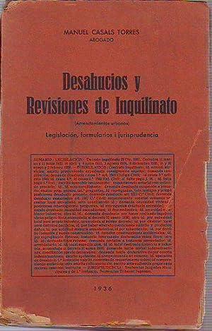 DESAHUCIOS E INQUILINATO. LEGISLACION, FORMULARIOS Y JURISPRUDENCIA.: CASALS TORRES, Manuel.