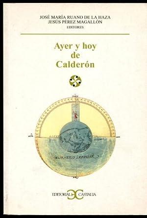 AYER Y HOY DE CALDERON (ACTAS SELECCIONADAS: RUANO DE LA