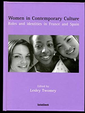 WOMEN IN CONTEMPORARY CULTURE. ROLES AND IDENTITIES IN FRANCE AND SPAIN.