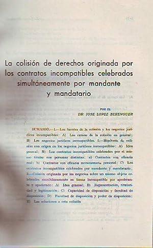 LA COLISION DE DERECHOS ORIGINADA POR LOS: LOPEZ BERENGUER, Jose.