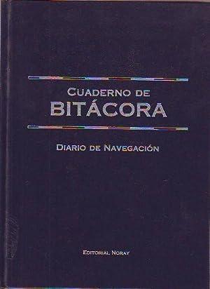 CUADERNO DE BITACORA. DIARIO DE NAVEGACION.