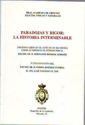 PARADOJAS Y RIGOR: LA HISTORIA INTERMINABLE.: BOLBAL GORDON, Fernando.