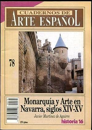 CUADERNOS DE ARTE ESPAÑOL Nº. 78: MONARQUIA Y ARTE EN NAVARRA, SIGLOS XIV-XV.: MARTINEZ...