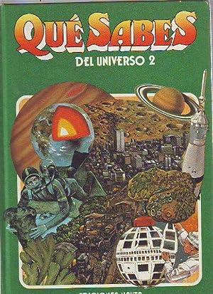 QUE SABES DEL UNIVERSO. 2.