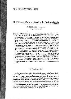 EL TRIBUNAL CONSTITUCIONAL Y LA JURISPRUDENCIA: ELIZALDE Y AYMERICH, Pedro.