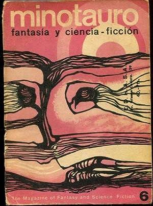 MINOTAURO FANTASIA Y CIENCIA FICCION. 6: REGRESA, CAZADOR. SUPERIORIDAD. EL HIPNOGLIFO. SERVIMOS A ...