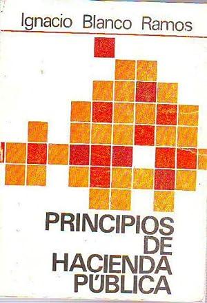PRINCIPIOS DE HACIENDA PUBLICA.: BLANCO RAMOS, Ignacio.