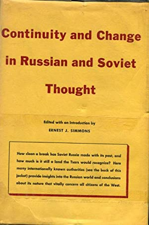 CONTINUITY AND CHANGE IN RUSSIAN AND SOVIET THOUGHT.