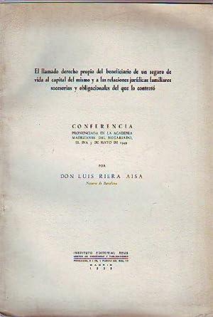 EL LLAMADO DERECHO PROPIO DEL BENEFICIARIO DE: RIERA AISA, Luis.