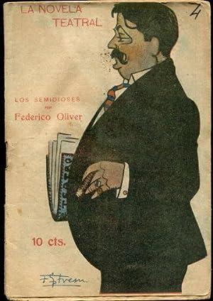 LOS SEMIDIOSES.: OLIVER, Federico.