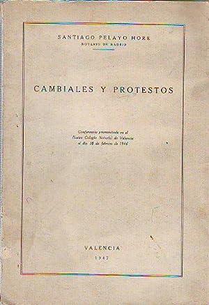 CAMBIALES Y PROTESTOS.: PELAYO HORE, Santiago.