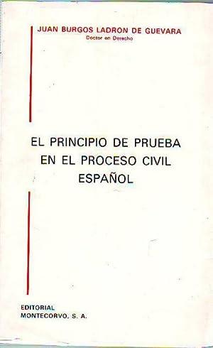 EL PRINCIPIO DE PRUEBA EN EL PROCESO: BURGOS LADRON DE