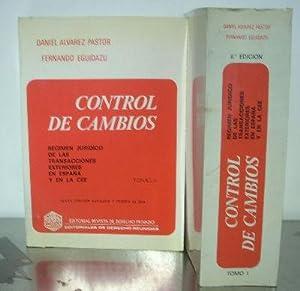 CONTROL DE CAMBIOS. REGIMEN JURIDICO DE LAS: ALVAREZ PASTOR, Daniel.