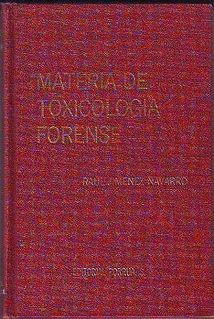 MATERIA DE TOXICOLOGIA FORENSE.: JIMENEZ NAVARRO, Raul.