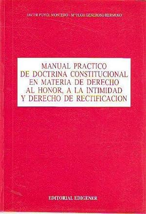 MANUAL PRACTICO DE DOCTRINA CONSTITUCIONAL EN MATERIA: PUYOS MONTERO, Javier.