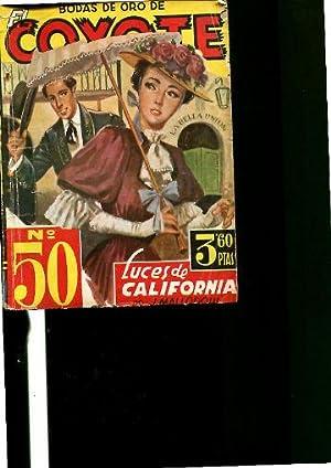 EL COYOTE Nº 50: LUCES DE CALIFORNIA.: MALLORQUI, J.