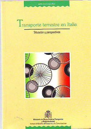 TRANSPORTE TERRESTRE EN ITALIA. SITUACION Y PERSPECTIVAS.