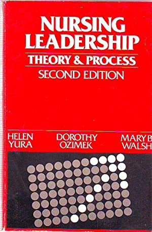 NURSIN LEADERSHIP: THEORY AND PROCESS.