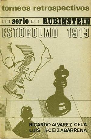 ESTOCOLMO 1919 Y MATCH RIBINSTEIN-BOGOLJUBOW, 1920. COLECCIÓN: ALVAREZ CELA/ECEIZABARRENA, Ricardo/Luis.