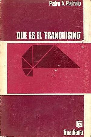QUE ES EL FRANCHISING.: PEDREÑO, Pedro A.
