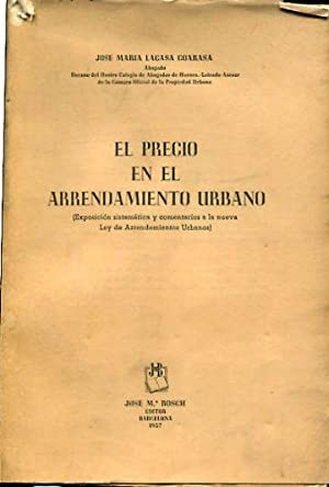 EL PRECIO EN EL ARRENDAMIENTO URBANO.: LACASA COARASA, Jose Maria.