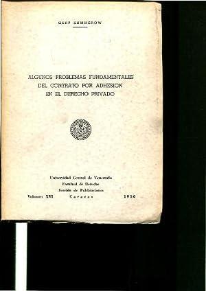 ALGUNOS PROBLEMAS FUNDAMENTALES DEL CONTRATO POR ADHESION EN EL DERECHO PRIVADO.: KUMMEROW, Gert.