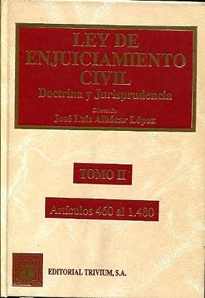 LEY DE ENJUICIAMINETO CIVIL. DOCTRINA Y JURISPRUDENCIA.TOMO: ALBACAR LOPEZ, Jose