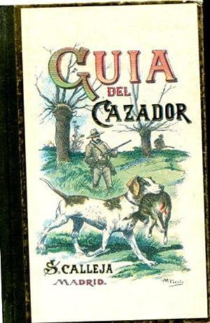 GUIA DEL CAZADOR.: DIGUET, Carlos.