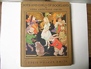 Boys and Girls of Bookland: Smith, Nora Archibald (illustrated by Jessie Willcox Smith)