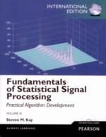 Fundamentals of Statistical Signal Processing, Volume III: by Steven Kay