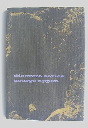 Discrete Series: Oppen, George