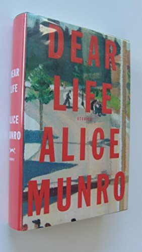 Dear Life [first edition, signed]: Munro, Alice