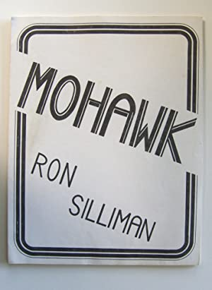 Mohawk [incribed to Jackson Mac Low]: Silliman, Ron