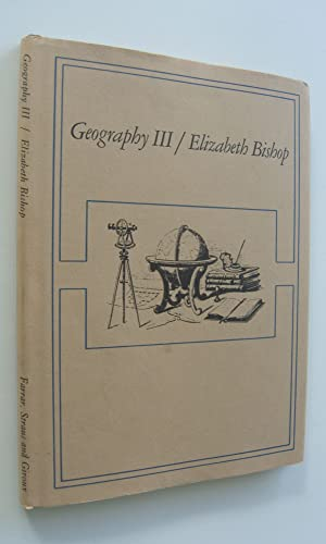 Geography III [first edition, signed]: Bishop, Elizabeth