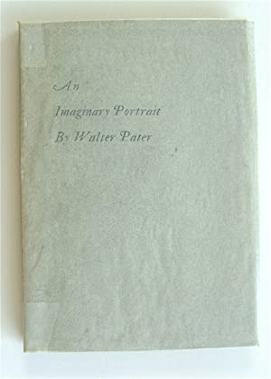 An Imaginary Portrait: DANIEL PRESS]. Pater,