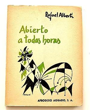 Abierto a Todas Horas (1960-1963) [first edition]: Alberti, Rafael