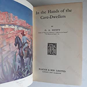 In the Hands of the Cave-Dwellers: Henty, G A