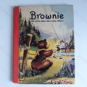 Brownie: The Little Bear Who Liked People