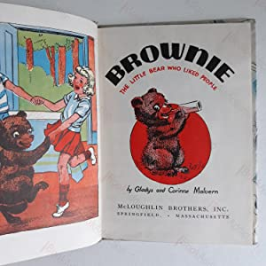 Brownie: The Little Bear Who Liked People: Malvern. Gladys; Malvern, Corinne