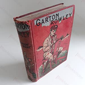 Garton Rowley: Leaves from the Log of a Master Mariner: Wray, J Jackson