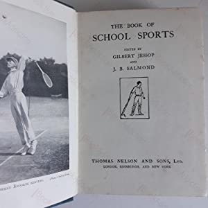 The Book of School Sports: Jessop, Gilbert; Salmond, J B