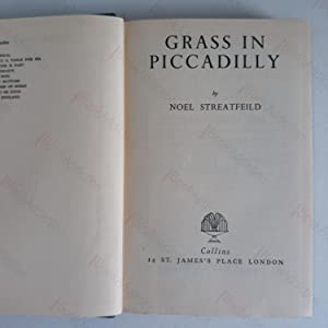 Grass in Piccadilly (Signed & Inscribed Association Copy): Streatfeild, Noel