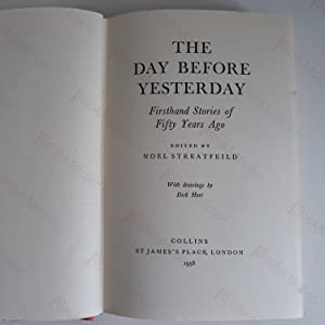 The Day Before Yesterday: First Hand Stories of 50 Years Ago (Signed & Inscribed Association ...
