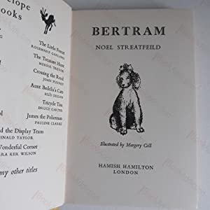 Bertram (Signed & Inscribed Association Copy): Streatfeild, Noel